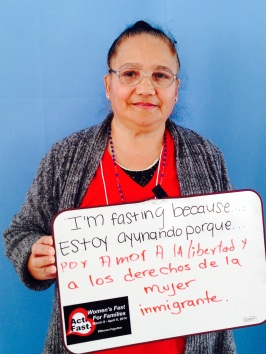 """Herminia Licona, Casa de Maryland. """"I am fasting for my love of freedom and the RIGHTS of immigrant women."""""""